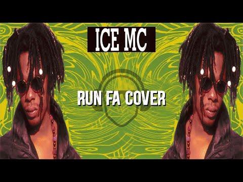 Ice MC - Run Fa Cover (Instrumental Edit)