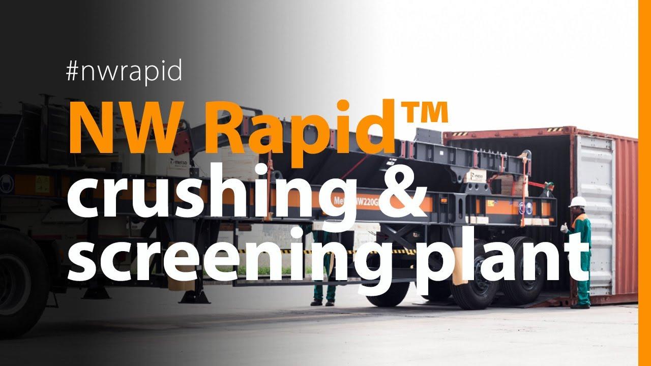 Metso NW Rapid™ Crushing & screening plant