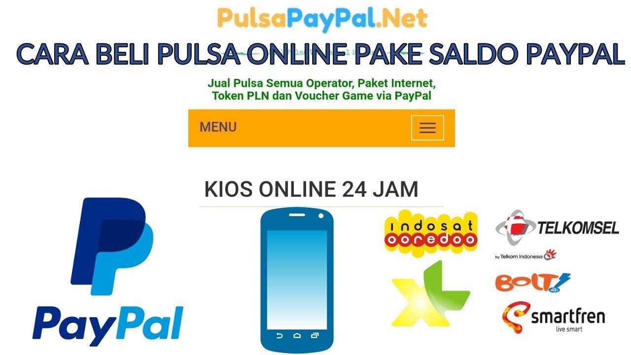 Cara Beli Pulsa Online Pake Saldo Paypal Pulsa Paypal Net Youtube