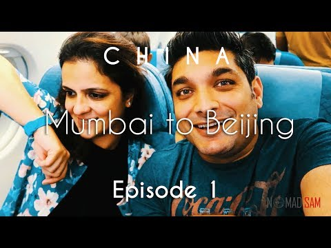 China Travel | Mumbai to Beijing | How we started | Vacation Episode - 1/12