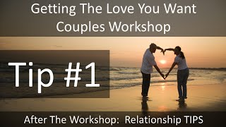 Getting The Love You Want Workshop   Imago Couples Counseling   Marriage Therapy