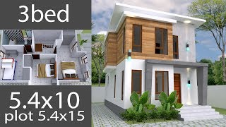 Small Home Design Plan 5.4x10m With 3 Bedrooms House Plans Full Plan Sketchup 3d