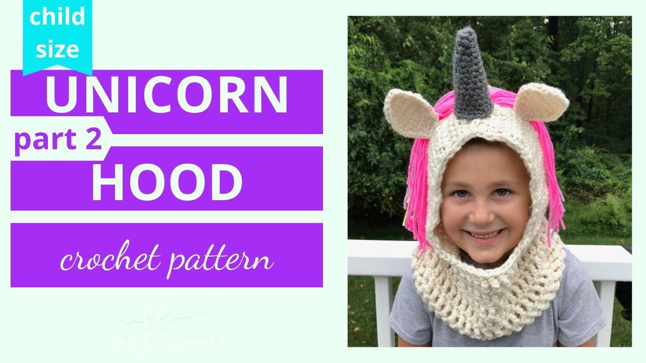 e6589b0edcf5 Crochet Unicorn Hooded Scarf Cowl Crochet Along Tutorial