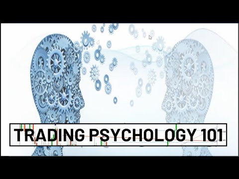 FOREX Trading Psychology 101