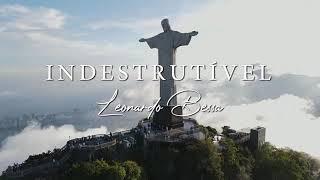 Indestrutível - Leonardo Bessa (Clipe Oficial)