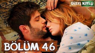 Güzel Köylü 46. Bölüm (Full HD)