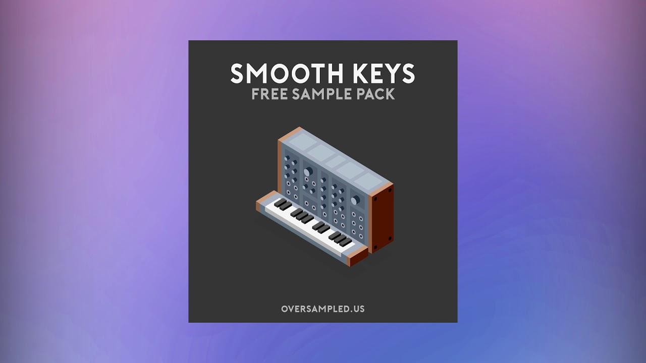 Smooth Keys - FREE Sample Pack by Oversampled