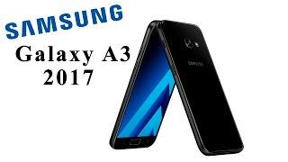 обзор Samsung Galaxy A3 2017 (A320) Стоит ли покупать?