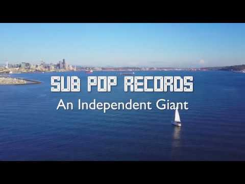 Sub Pop Records: An Independent Giant | Declarations of Independents