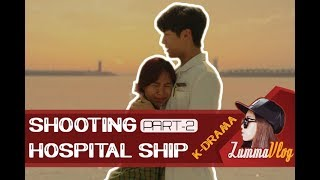 [ZUMMAVLOG 3] PERSIAPAN & SHOOTING DRAMA HOSPITAL SHIP (PART 2)
