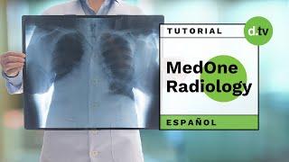 DOTLIB - MedOne Radiology - Tutorial   en Español