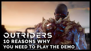 10 Reasons Why You Need To Play The Outriders Demo[ESRB]