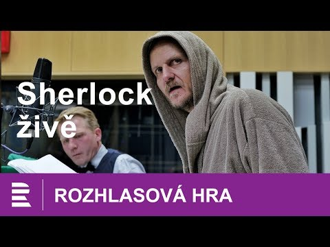 Sherlock živě. Rozhlasová hra vysílaná živě a vůbec poprvé ve videu. Mluvené slovo CZ