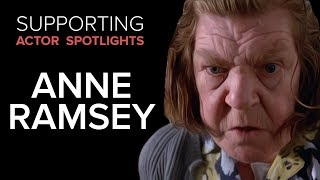 Supporting Actor Spotlights - Anne Ramsey