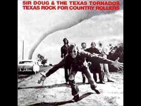 SIR DOUG & THE TEXAS TORNADOS (San Antonio, Texas, U.S.A) - You Can't Hide A Redneck