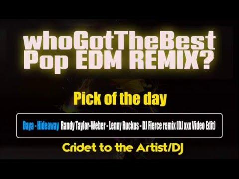 Best Pop EDM Remix / Daya - Hideaway (Randy Taylor,Weber,Lenny Ruckus,DJ Fierce)(DJ xxx Video Edit)