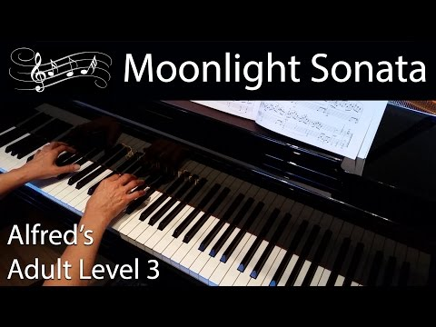 Moonlight Sonata, Beethoven (Late-Intermediate Piano Solo) Alfred's Adult Level 3