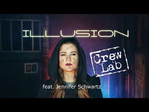 Illusion - Crew Lab feat. Jennifer Schwartz