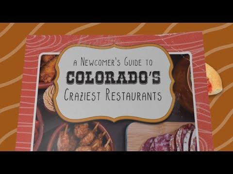 Newcomer's Guide To Colorado's Craziest Restaurants