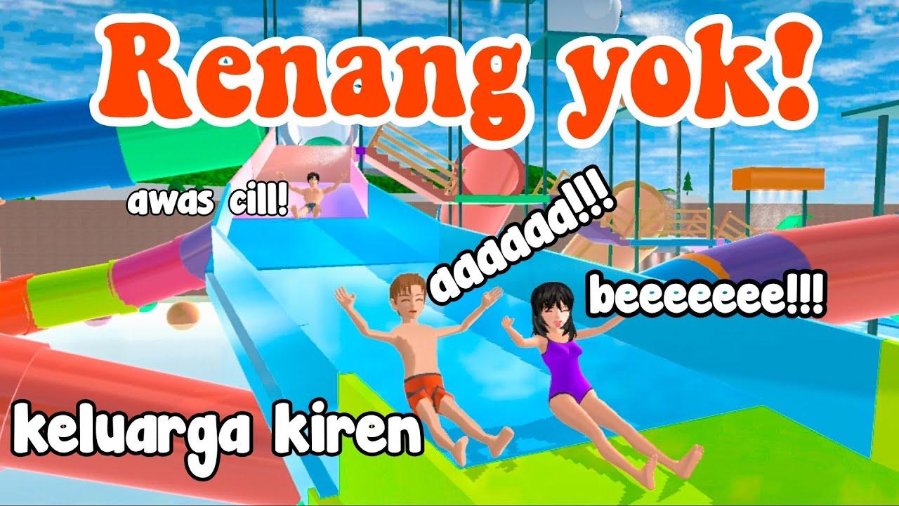 RENANG YOK! | KELUARGA KIREN|DRAMA SAKURA SCHOOL SIMULATOR