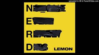 N.E.R.D. Feat. Rihanna - Lemon (Official Clean Version)