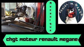 #8 changement de moteur sur renault megane 2