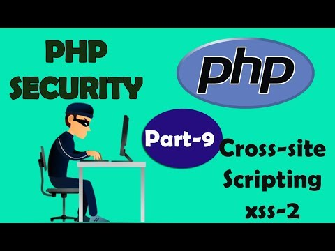 PHP Security | Cross-site Scripting 2 | Part - 9