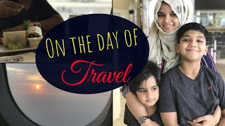 A Quick Vlog / On the day of Travel