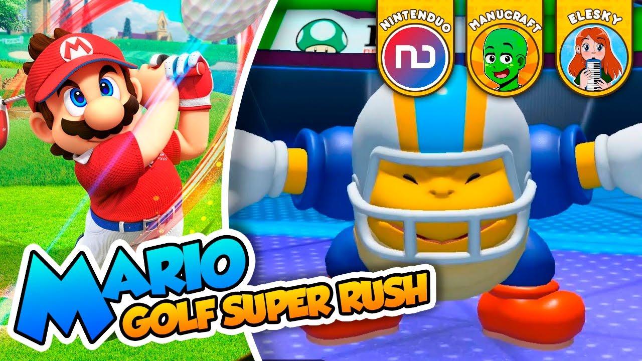 ¡Ronda de streamers! - Mario Golf Super Rush (Switch) Elesky, Manucraft, Nintenduo y DSimphony