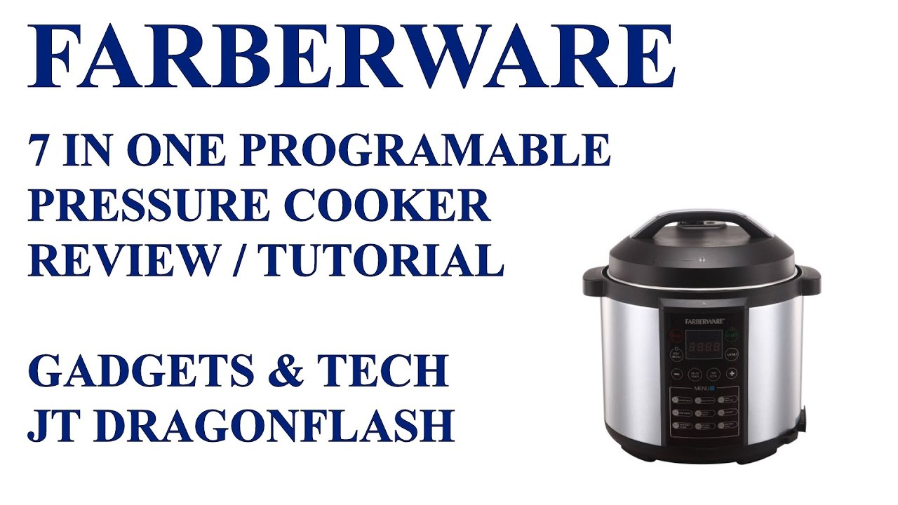 Farberware 7 in one Electric Pressure Cooker Review/Tutorial - YouTube