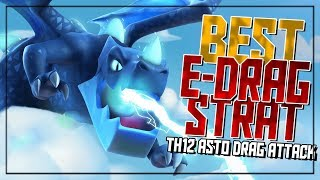 NEW TH12 Electro Drag Attacks | Asto Drag Attack Strategy | Clash of Clans