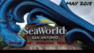 Sea World San Antonio : summer 2018  just a trailer