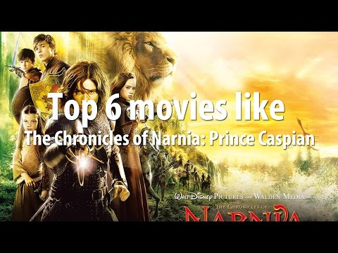 Top 6 movies like The Chronicles of Narnia: Prince Caspian (2008)