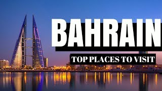 ★ Where to go in BAHRAIN ✈ (TOP TOURIST ATTRACTIONS & my favourite places) ★