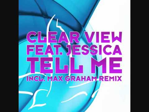 Clear view feat. Jessica-Tell me.wmv