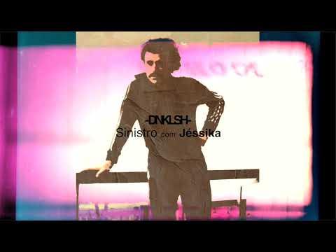 DNKLSH - Sinistro com Jéssika
