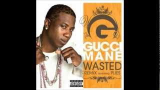 Gucci Mane Ft Piles Wasted Bass Boosted