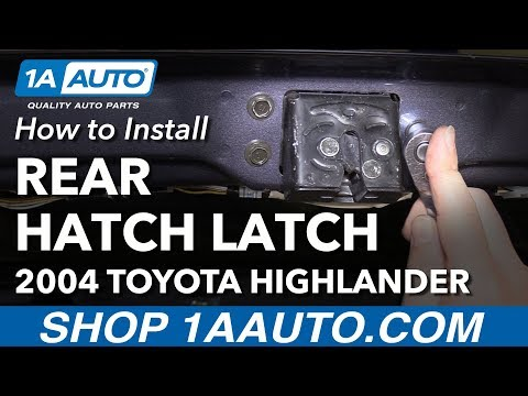 How to Install Replace Rear Hatch Door Latch 2004 Toyota Highlander