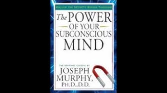 The Power Of Your Subconscious Mind- Audio Book