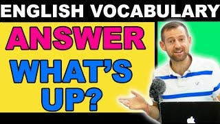 "How to Answer ""WHAT'S UP?"""
