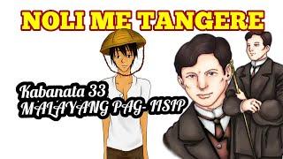Noli Me Tangere Kabanata 33 Malayang Pag- Iisip with Audio