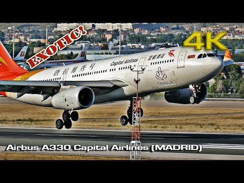 "Capital Airlines Airbus A330-200 ""Tangla"" Madrid [4K]"
