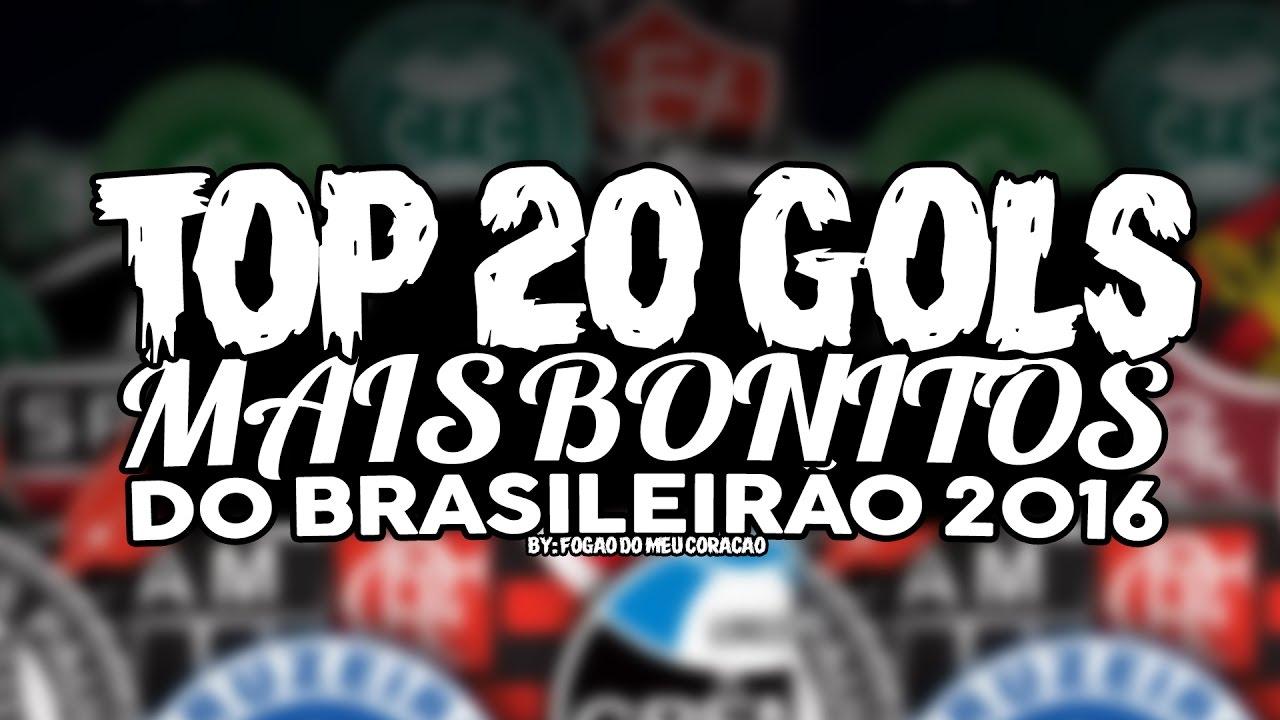 TOP 20 GOLS MAIS BONITOS DO CAMPEONATO BRASILEIRO 2016