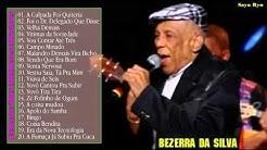 Bezerra da Silva   - MELHORES MUSICAS [ CD ] [ 2015 ] | Melhores Músicas de Bezerra da Silva