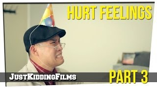 Hurt Feelings - Part 3