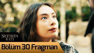 Sefirin Kızı 30. Bölüm Fragman