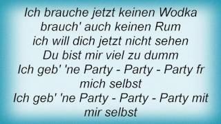 Rosenstolz - Party Mit Mir Selbst Lyrics