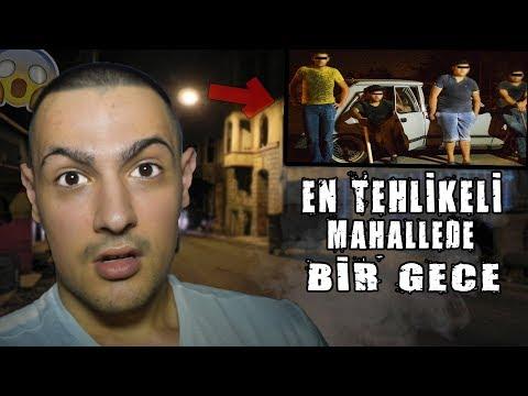EN TEHLİKELİ MAHALLEDE BİR GECE !! (Saldırdılar) - TARLABAŞI !!