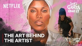 She's Gotta Have It | The Art Behind the Artist | Netflix