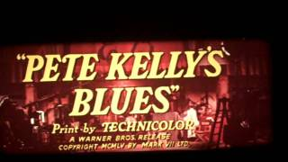 Pete Kellys Blues (1955) trailer/Production short